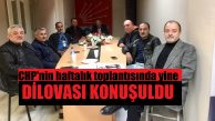 CHP Yönetiminin bu haftaki konusu yine Dilovası sorunları oldu