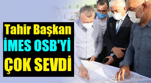Büyükşehir Belediye Başkanı İMES OSB'nin Yapılacak Projelerini İnceledi!