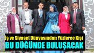 KADEF Başkanı Ömer Yıldırım'ın Oğlunun Düğününe İş ve Siyaset Dünyasında Onlarca Kişi Katılacak